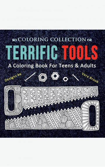 Terrific Tools Coloring Book by Vera Brook